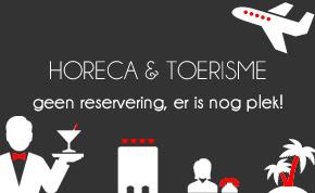 Horeca & Toerisme: Geen reservering, er is nog plek!